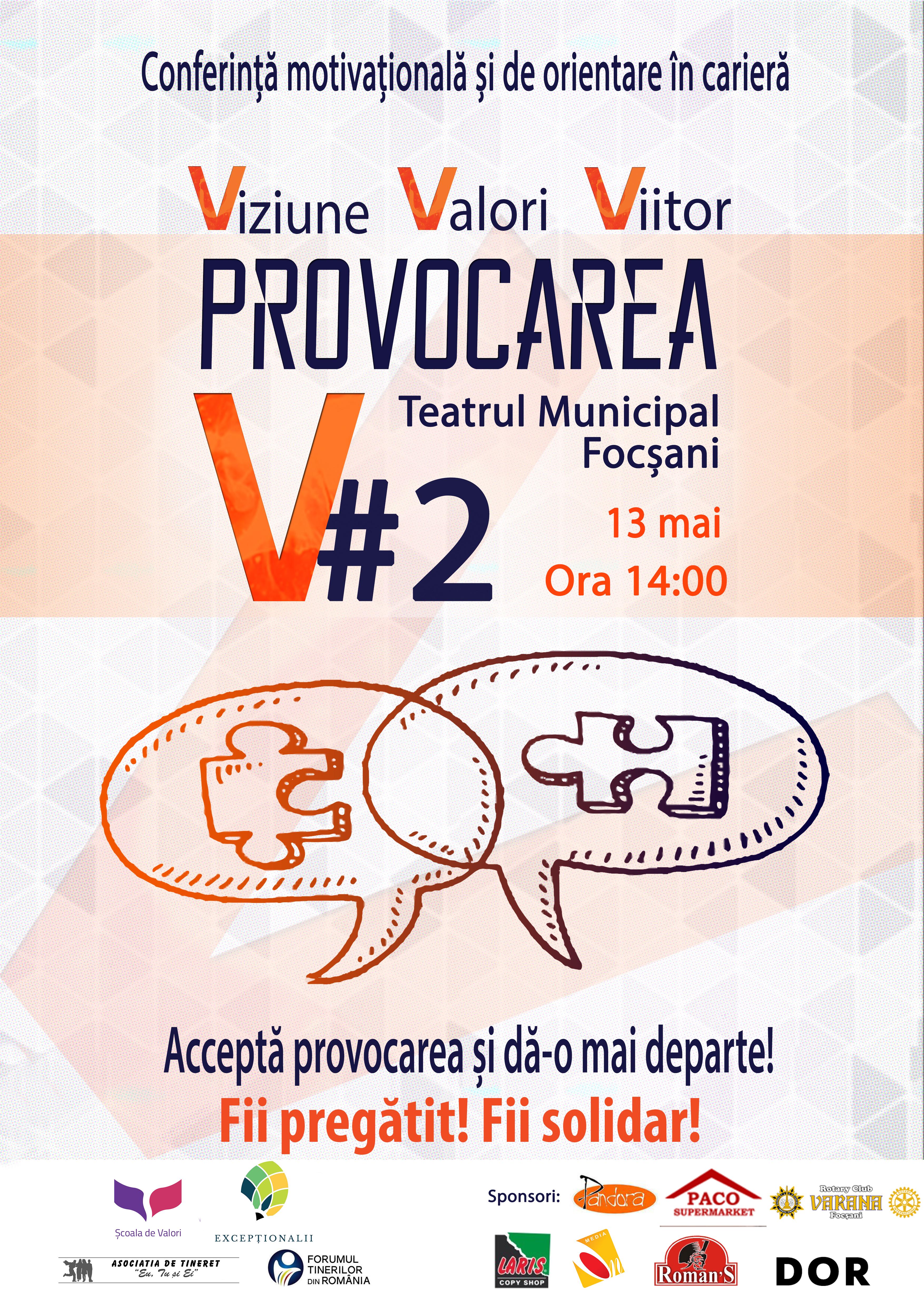 Afisul Conferintei Provocarea #V - Viziune, Valori, Viitor